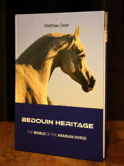 Bedouin Heritage - The World of the Arabian Horse. Seven Pillars of Breeding Arabian Horses.