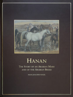 HANAN – The Story of an Arabian Mare and of the Arabian Breed