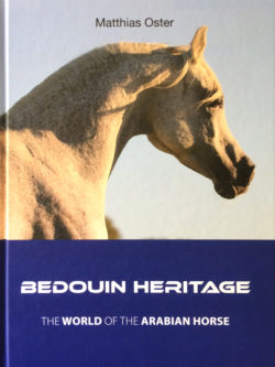 Bedouin Heritage – The World of the Arabian Horse. Seven Pillars of Breeding Arabian Horses.